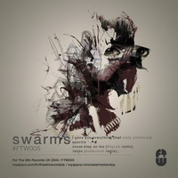 swarms – i gave you everything ep