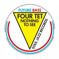 four tet / mala – nothing to see / don't le me go