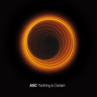 asc – nothing is certain