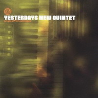 yesterdays new quintet – angles without edges