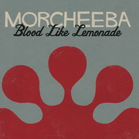 morcheeba – blood like lemonade