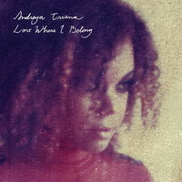 andreya triana – lost where i belong