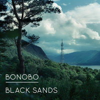 bonobo – black sands