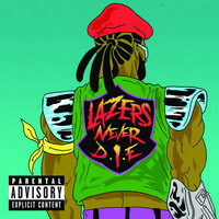 major lazer – lazers never die ep