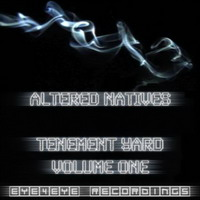 altered natives – tenement yard volume 1
