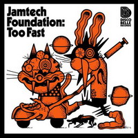 jamtech foundation – too fast ep