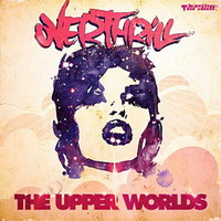overthrill – the upper worlds ep