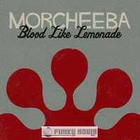 morcheeba. альбом дня: blood like lemonade