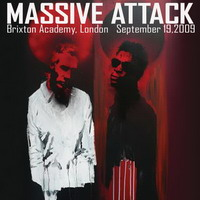 massive attack – live at the brixton academy (19.09.2009)
